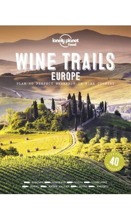 Wine Trails: Europe