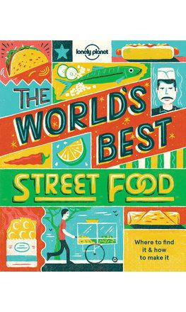 World's Best Street Food (mini edition)