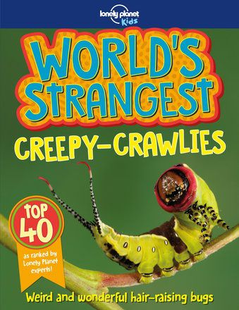 World's Strangest Creepy-Crawlies (North & South America edition)