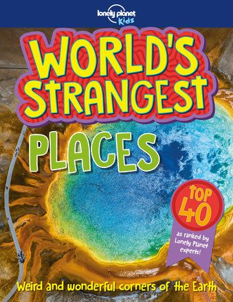World's Strangest Places (North & South America edition)