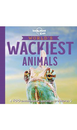 World's Wackiest Animals (North & South American edition)