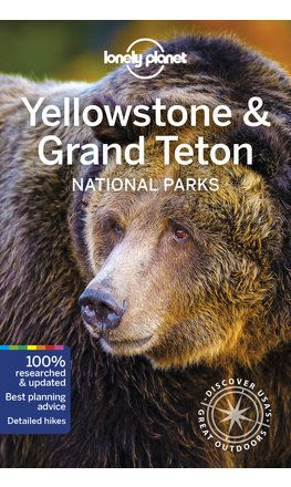 Yellowstone & Grand Teton National Parks travel guide