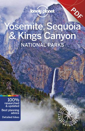 Yosemite, Sequoia & Kings Canyon National Parks - Sequoia & Kings Canyon National Parks (PDF Chapter)