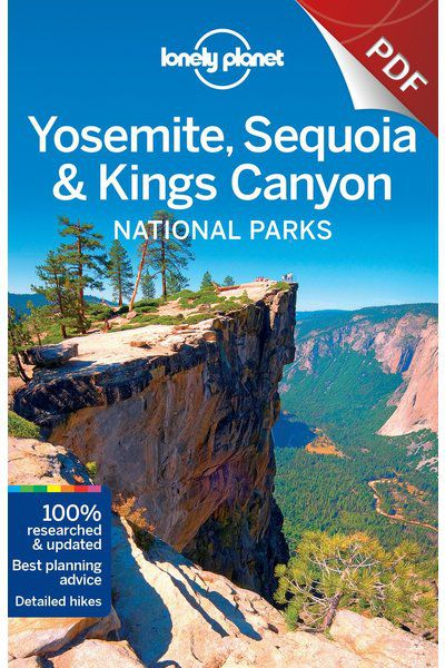 Yosemite, Sequoia & Kings Canyon National Parks - Understand Yosemite, Sequoia & Kings Canyon National Parks and Survival Guide (PDF Chapter)